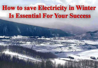 How to save Electricity in Winter