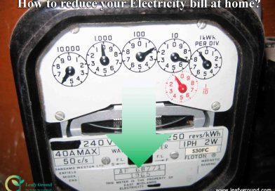 ow to reduce your Electricity bill at home?